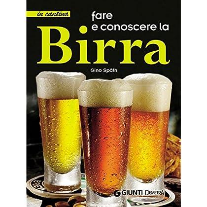 Fare E Conoscere La Birra (In Cantina)
