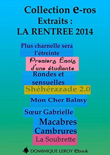 Couverture du livre La Rentrée Littéraire 2014 Éditions Dominique Leroy - Extraits (e-ros)
