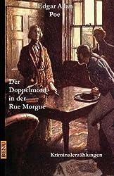 Der Doppelmord in der Rue Morgue: Kriminalerzählungen