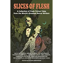 Slices of Flesh