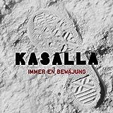 Songtexte von Kasalla - Immer en Bewäjung