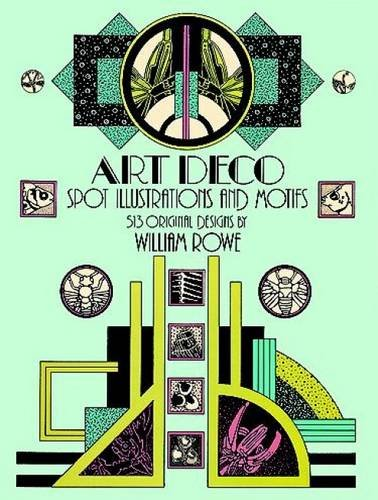 Art Deco Spot Illustrations and Motifs: 513 Original Designs (Dover Pictorial Archive)