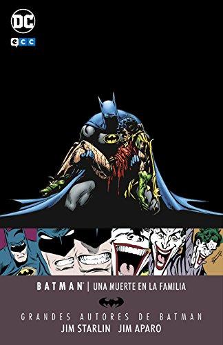 Grandes autores de Batman: Jim Starlin y Jim Aparo - Una muerte en la familia (Segunda edición) por Jim Starlin