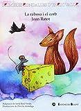 Rabosa i el corb,La / Joan Ratot (Primeres Rondalles d'Enric Valor)