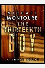 The Thirteenth Boy Kindle Edition