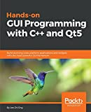 Hands-On GUI Programming with C++ and Qt5: Build stunning cross-platform applications and widgets with the most powerful GUI framework (English Edition)