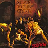 Slave To The Grind [Explicit]