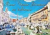 Rome Venise Florence en tableaux : Série de 12 tableaux des plus belles vues de Rome Venise et Florence. Calendrier mural A3 horizontal