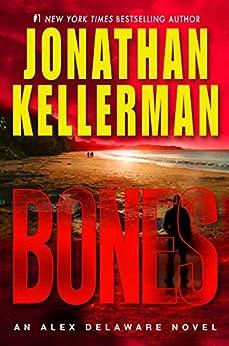 Bones: An Alex Delaware Novel von [Kellerman, Jonathan]