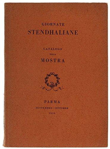 Giornate Stendhaliane. Catalogo della mostra