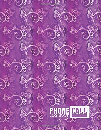 Phone Call Log Book: Follow Up Phonebook, Telephone Memo Recorder Monitoring Organiser, Voicemail Messages Register, For Receptionists, Household, ... 11