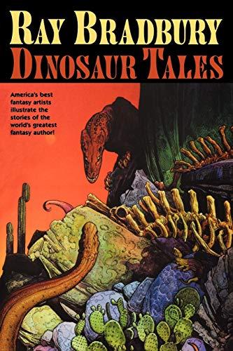 Ray Bradbury Dinosaur Tales -
