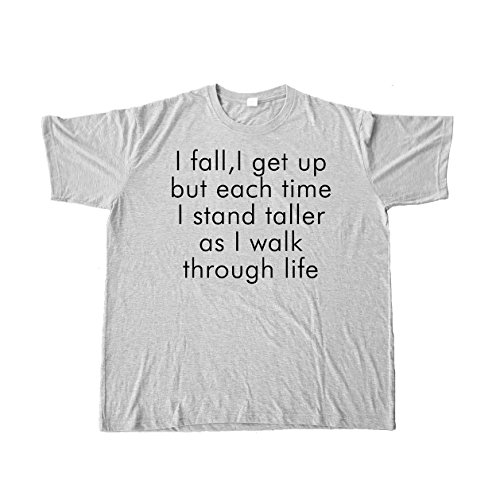i-fall-i-get-up-but-each-time-i-stand-taller-as-i-walk-through-life-pour-des-hommes-white-3xlarge
