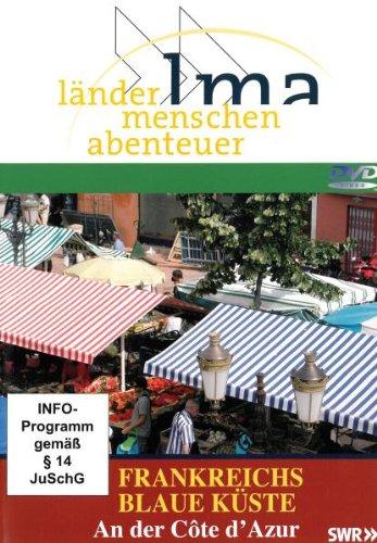 Frankreichs blaue Küste An der Côte d Azur (Reihe: länder . menschen . abenteuer) 1 DVD; Länge: ca. 44 Minuten