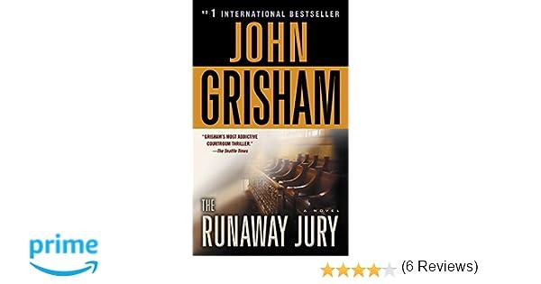 9ade4d887515 Amazon.fr - The Runaway Jury  A Novel - John Grisham - Livres