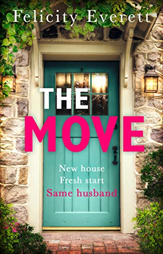 The Move by [Everett, Felicity]