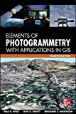 Elements of Photogrammetry with Application in GIS, Fourth Edition (Mechanical Engineering)