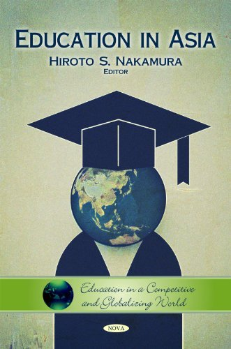 Education in Asia (Education in a Competitive and Globalizing World) by Hiroto S. Nakamura (2010-09-01)