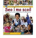 Telecharger Livres Seo I Mo Scoil Scoileanna Ar Fud an Domhain Tri Shuile Paisti Schools Around the World Through the Eyes of Children Hardback Common (PDF,EPUB,MOBI) gratuits en Francaise