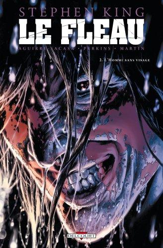 Le fléau T02 L'homme sans visage par Stephen King