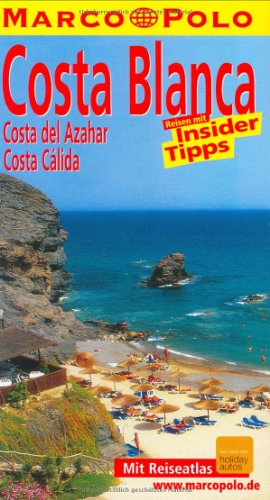 Marco Polo Reiseführer Costa Blanca, Costa del Azahar, Valencia, Costa Calida