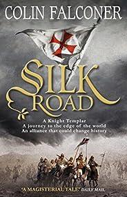 Silk Road (Edge of the World) (English Edition)