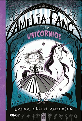 AMELIA FANG #2. Amelia Fang y los unicornios