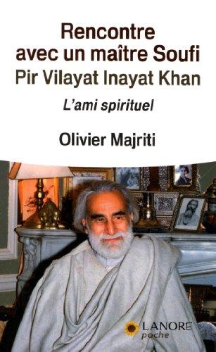 rencontre-avec-un-matre-soufi-l-39-ami-spirituel
