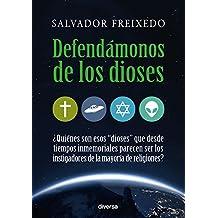Defendámonos de los dioses (Spanish Edition)