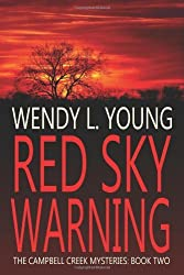 Red Sky Warning: The Campbell Creek Mysteries: Volume 2 by Wendy L Young (2011-12-02)
