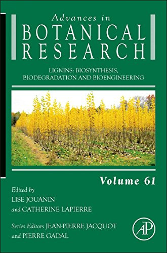 Lignins: Biosynthesis, Biodegradation and Bioengineering (Volume 61) (Advances in Botanical Research (Volume 61))