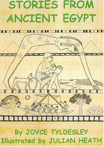 Stories from Ancient Egypt by Joyce A. Tyldesley (2006-01-15)