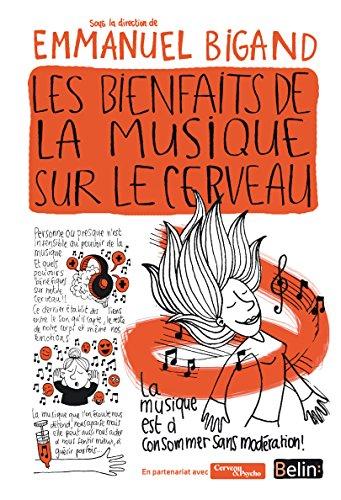 Les bienfaits de la musique sur le cerveau (Cerveau & bien-être)