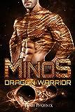 Minos: Dragon Warrior (A Scifi Alien Weredragon Romance)