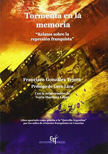 Tormenta en la memoria: relatos sobre la represión franquista Descarga gratuito EPUB