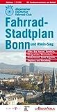 Fahrradstadtplan Bonn / Rhein-Sieg: mit Alfter, Bad Honnef, Bornheim, Königswinter, Meckenheim, Sankt Augustin und Wachtberg