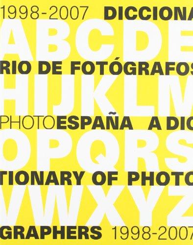 Descargar Libro Dictionary of Photographers 1998-2007 (PHOTOESPAÑA) de Manuela Villa Acosta
