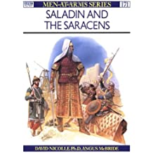 Saladin and the Saracens (Men-at-Arms) by David Nicolle (1986-03-26)