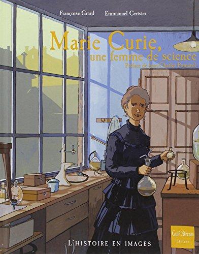 Marie Curie, une femme de science