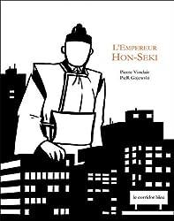 L'Empereur Hon-Seki