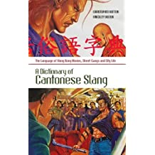 Dictionary of Cantonese Slang