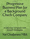 Progressive Business Plan for a Background Check Company: A Detailed Template with Growth Strategies