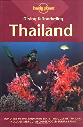 Thailand (Lonely Planet Diving and Snorkeling Guides)