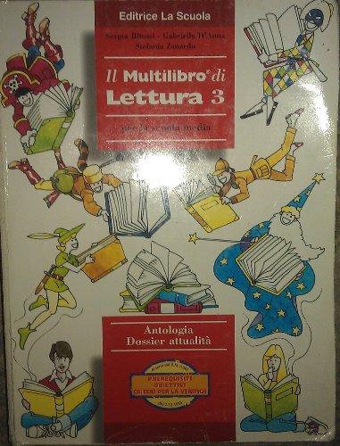 Il multilibro di lettura. Per la Scuola media: 3
