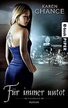 Für immer untot: Roman (Cassie Palmer 3)