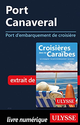 Descargar Libro Port Canaveral - Port d'embarquement de croisière de Collectif