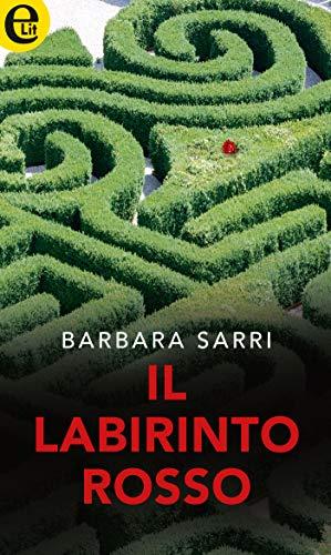 Il labirinto rosso (eLit) di [Sarri, Barbara]