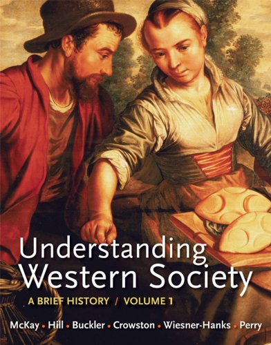 Loose-Leaf Version of Understanding Western Society, Volume 1: From Antiquity to the Enlightenment: A Brief History: From Antiquity to Enlightenment