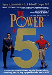 The Power of 5: Hundreds of 5-Second to 5-Minute Scientific Shortcuts to Ignite Your Energy, Burn Fat, Stop Aging and Revitalize Your Love Life by Harold H. Bloomfield (1995-01-02)