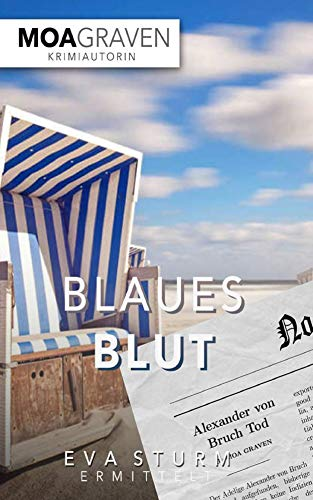 Blaues Blut - Der vierte Fall für Eva Sturm auf Langeoog: Ostfrieslandkrimi (Eva Sturm ermittelt 4)